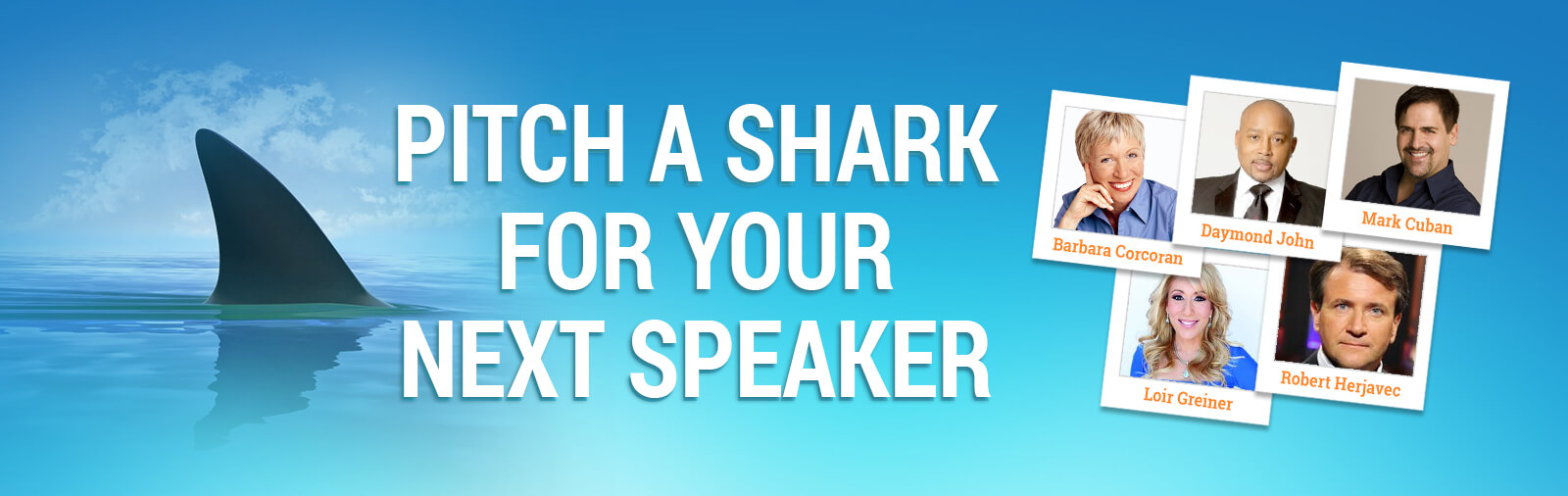 Bring in the Sharks : Executive Speaker Bureau Blogs