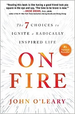 "John O'Leary, John O'Leary's ""On Fire"" Listed As One of the Best Motivational Books of 2016"