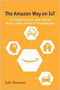 Geek Wire: New book explores how the Internet of Things is reshaping business, using lessons from Amazon