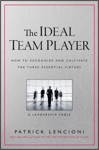 Pat Lencioni, Announcing Pat Lencioni's New Book: The Ideal Team Player