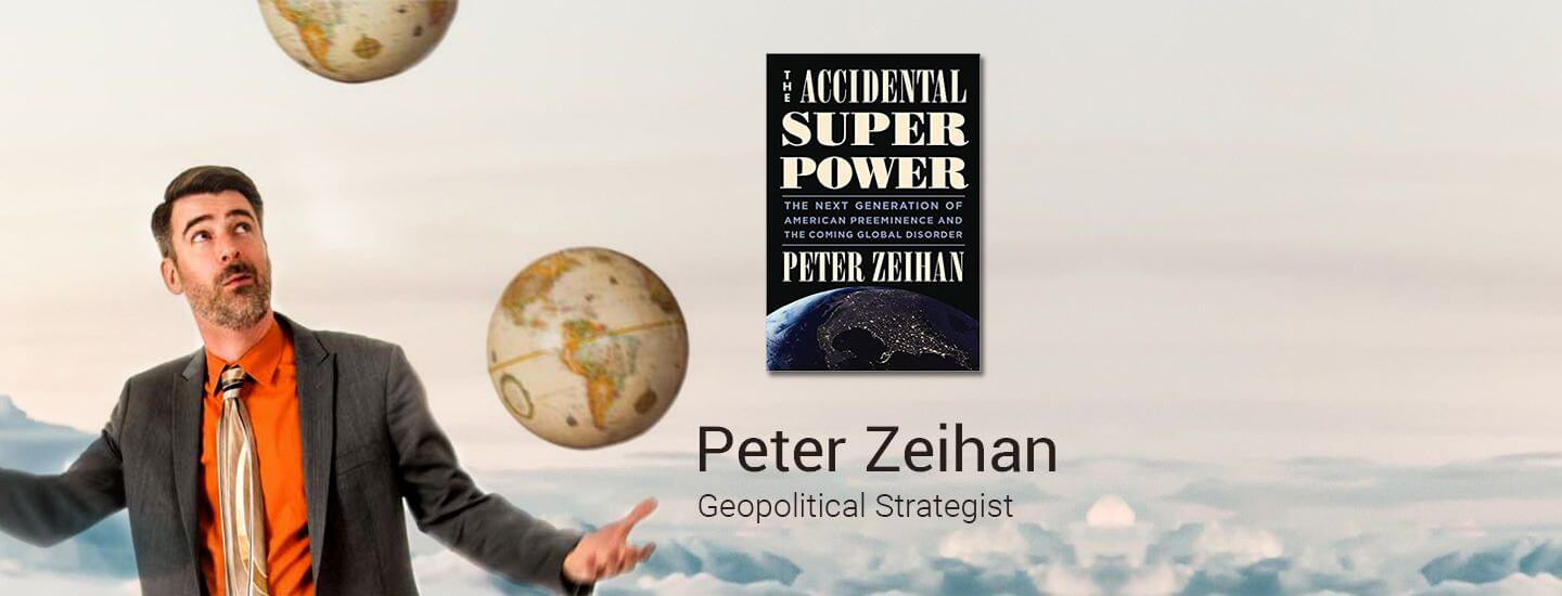 Peter Zeihan : Executive Speaker Bureau