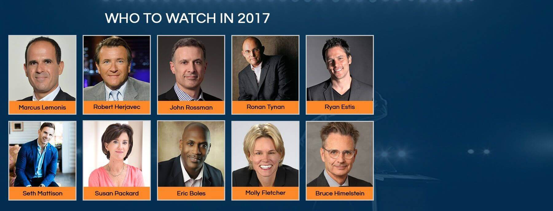 Who to Watch in 2017 : Executive Speaker Bureau