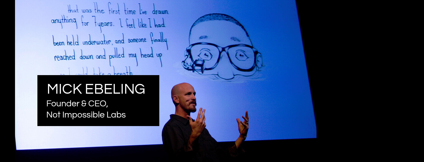 Mick Ebeling : Executive Speaker Bureau