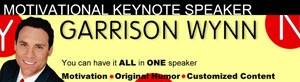Garrison Wynn | Motivational Keynote Speaker